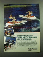 1987 Yamaha WaveRunner Ad - Start Runnin' Around