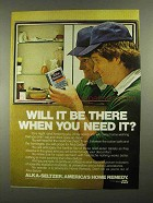 1981 Alka-Seltzer Medicine Ad - Will It Be There?