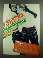 1981 Close-Up Toothpaste Ad - Save on Chardon Jeans