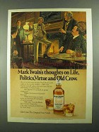 1981 Old Crow Bourbon Ad - Mark Twain's Thoughts