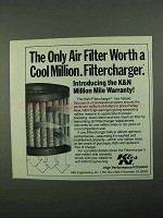 1988 K&N Filtercharger Ad - Worth a Cool Million