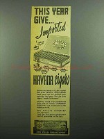 1943 Havana Cigars Ad - This Year Give Imported Cigars