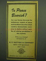 1943 E.F. Hutton & Company Ad - Is Peace Bearish?