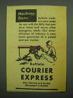 1943 Buffalo Courier Express Ad - Machine Guns