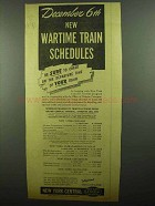 1942 New York Central Railroad Ad - Wartime Schedules