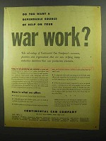 1942 Continental Can Company Ad - Help on Your War Work