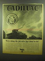 1942 Cadillac Tank Ad - Job We're Best Fitted To Do