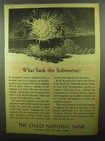 1942 Chase National Bank Ad - What Sank this Submarine