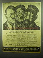 1942 North American Aviation Ad - Why These 3 Can't Win