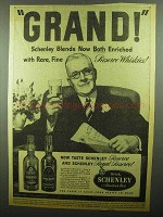 1942 Schenley Whiskey Ad - Grand!