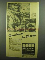 1942 Rohr Aircraft Ad - Teaming Up for Victory