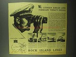 1942 Rock Island Lines Railroad Ad - We Looked Ahead