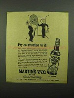 1942 Martin's Scotch Ad - Pay No Attention To It