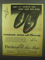 1942 Florsheim Shoes Ad - Don't Crimp Your War Work