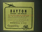 1942 TWA Airlines Ad - Dayton Chicago Los Angeles