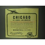 1942 TWA Airlines Ad - Chicago St. Louis Los Angeles