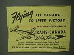 1942 Trans-Canada Air Lines Ad - To Speed Victory