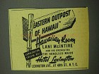 1942 Hotel Lexington Ad - Eastern Outpost of Hawaii
