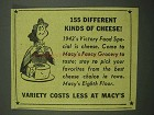 1942 Macy's Department Store Ad - 155 Kinds of Cheese