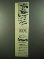 1939 Craven Empire Tobacco Ad - Noses Its Way Into