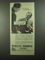 1939 White Horse Scotch Ad - Could Tell It Blindfold