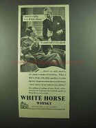 1939 White Horse Scotch Ad - I Could Tell It Blindfold