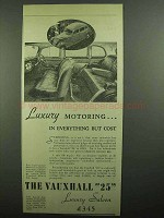 1939 Vauxhall 25 Luxury Saloon Ad - Luxury Motoring