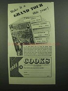 1939 Thos. Cook & Son Ad - Make It A Grand Tour