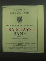 1939 Barclays Bank Ad - The Bank as Executor