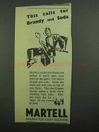 1939 Martell Brandy Ad - This Calls for Brandy and Soda