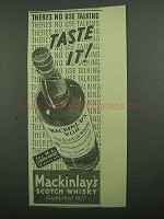 1939 Mackinlay's Scotch Ad - Taste It!