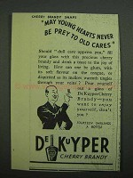 1939 DeKuyper Cherry Brandy Ad - Never Be Prey To