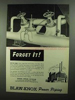 1950 Blaw-Knox Power Piping Ad - Forget It!