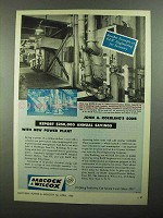 1950 Babcock & Wilcox Integral-Furnace Boiler, FH Ad - Savings