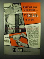 1950 Skil Model 80 Drill Ad - Work Space is Problem
