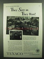 1937 Texaco Steam Cylinder Oils Ad - Save As They Run