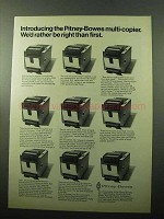 1969 Pitney-Bowes 250 multi-Copier Ad - Rather be Right
