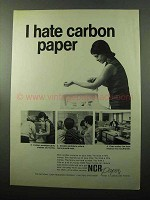 1969 NCR Paper Ad - I Hate Carbon Paper