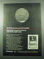 1969 Philco TV Ad - Came To You Live From Mars