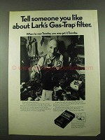 1969 Lark Cigarettes Ad - Gas-Trap Filter