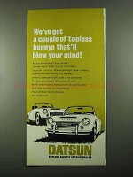 1969 Datsun 2000 and 1600 Car Ad - Topless Honeys
