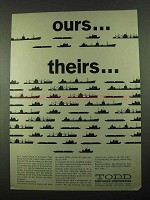 1969 Todd Shipyards Corporation Ad - Ours Theirs