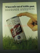 1969 Schlitz Beer Ad - When You're Out Of Schlitz, Punt