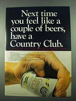 1969 Country Club Malt Liquor Ad - Next Time You Feel