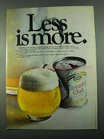 1969 Country Club Malt Liquor Ad - Less is More