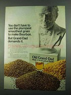 1969 Old Grand-Dad Bourbon Ad - Plumpest Grain
