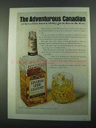 1969 Canadian Lord Calvert Whisky Ad - Adventurous