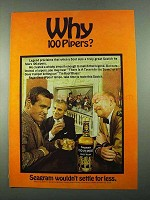 1969 Seagram's 100 Pipers Scotch Ad - Why 100 Pipers?