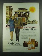1969 Old Crow Bourbon Ad - People Going Places