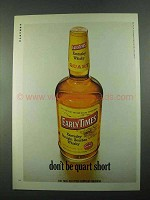 1969 Early Times Bourbon Ad - Don't be Quart Short
